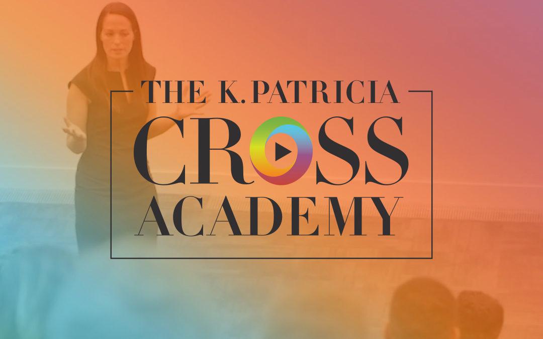 The K. Patricia Cross Academy