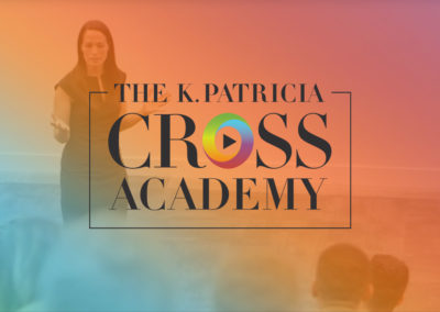 The K. Patricia Cross Academy