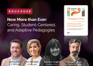 Now More than Ever: Caring, Student-Centered, and Adaptive Pedagogies with photos of four people